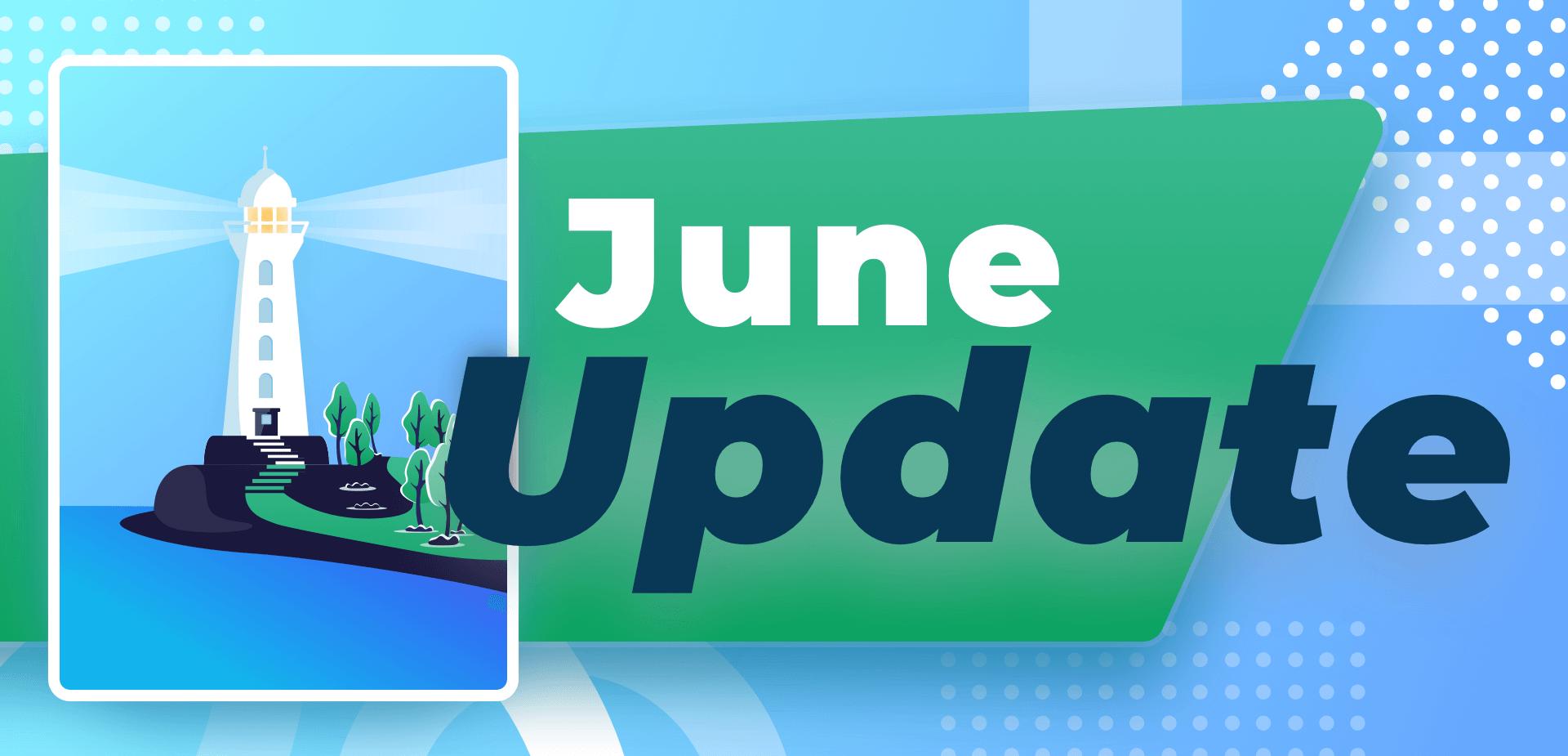 June 2018 Updates