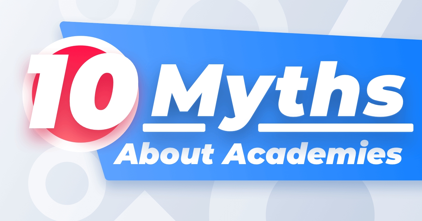 10 Myths about Academies