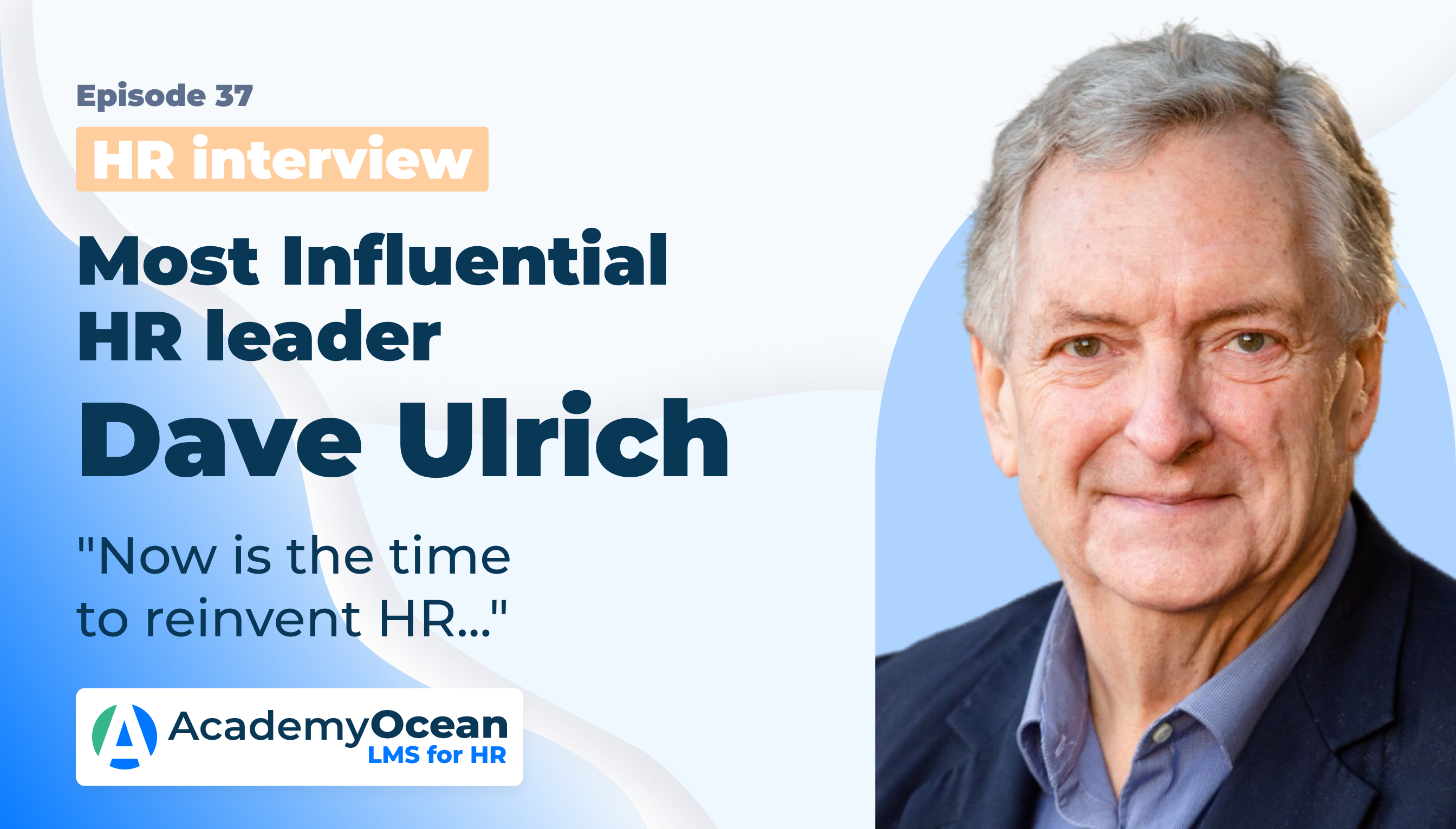 Interview 2021 with Dave Ulrich